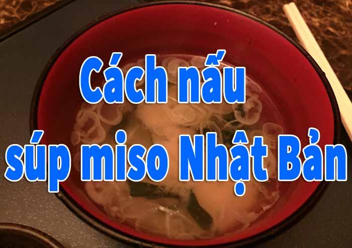 cach nau sup miso nhat ban